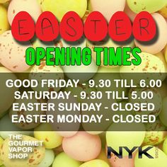 WE ARE CLOSED 1.00PM till 2.30PM FRIDAYS ONLY During BST * * HAPPY EASTER * * Hope all our customers have a awesome weekend! Make sure you come see us at #TheGourmetVaporShop for all the best deals and juices this weekend!