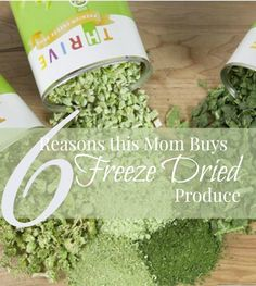Freeze Dried Foods   Thrive Life   6 Reasons This Mom Buys (and regularly uses!) Freeze Dried Produce   Healthy Preserved Foods