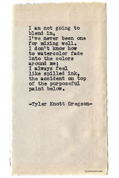 Typewriter Series #692 by Tyler Knott Gregson