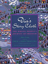 Dia Cha, Dia's Story Cloth: The Hmong People's Journey of Freedom Cover, Lee & Low Books & Denver Museum of Natural History, 1996