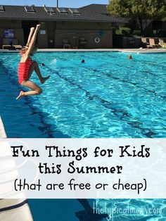 Fun things for kids to do in the Summer * The Typical Mom