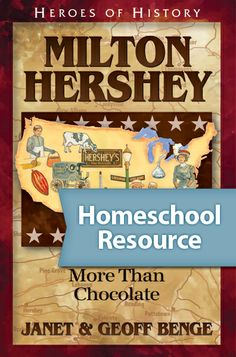 Milton Hershey (1857-1945). Homeschool Resource. Heroes of History is a unique biography series that brings the shaping of history to life with the remarkable true stories of fascinating men and women who changed the course of history. The stories of Heroes of History are told in an engaging narrative format, where related history, geography, government, and science topics come to life and make a lasting impression.