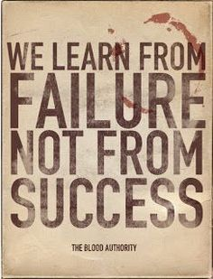Life Quotes & Inspiration : 5 Things Failure Teaches You About Leadership  Learn from your mistakes no