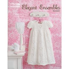 The darling christening layettes in Elegant Ensembles to Knit, Book 2 (Leisure Arts are the ultimate baby gifts. Each of the four sets designed by Judy Lamb includes an heirloom-quality gown, cap, and pair of booties. The sweet textures and p Knitting For Kids, Baby Knitting Patterns, Knitting Books, Baby Patterns, Dress Patterns, Blessing Dress, Knit Baby Dress, Gown Pattern, Christening Gowns