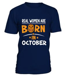 # Real women are born in October .  #HalloweenTIP: If you buy 2 or more (hint: make a gift for someone or team up) you'll save quite a lot on shipping. Guaranteed safe and secure checkout via: Paypal | VISA | MASTERCARD