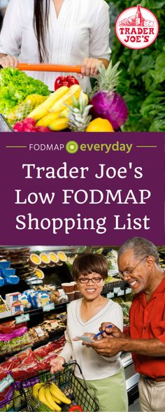 It can be difficult to go grocery shopping while following a low FODMAP diet. That is why we are starting a series of online shopping lists curated from some of your favorite supermarkets and online food purveyors. This Trader Joe's Low FODMAP Shopping List was compiled by a licensed and practicing RDN specifically for you! Check out our website for the FREE downloadable shopping list. #lowfodmap #shoppinglist #grocerylist #traderjoes #grocery #fodmapdiet #dinner