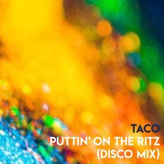 Puttin' On The Ritz - Disco Mix Radio Edit, a song by Taco on Spotify Electro Swing, Jazz, Songs, Retro, Jazz Music, Neo Traditional, Rustic, Retro Illustration, Mid Century
