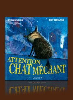 Attention Chat Mechant