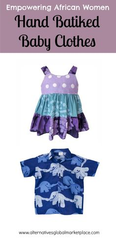 Check out these perfect summer baby clothes.  They are a great baby shower gift.  Fair trade and handmade by a women's cooperative in Ghana.  The fabric is hand batiked.