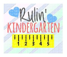 Kindergarten SVG, Rulin' Kindergarten,  First Day of Kindergarten, Svg-Dxf-Png-Fcm, Cut Files For Silhouette Cameo/ Cricut, Svg…