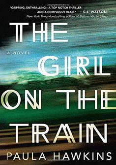 The Girl on the Train by Paula Hawkins- Read 3/15