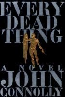 Every Dead Thing by John Connolly.  Haunted by the unsolved slayings of his wife and daughter, former New York City Detective Charlie Parker is a man consumed by guilt, regret, and the desire for revenge. When his search for a missing woman leads him to the man who destroyed his family, Parker knows payback time has come at last.