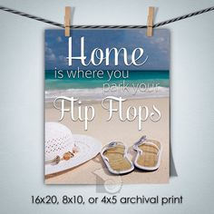 Home is Where You Park Your Flip Flops wall art print funny quotes funny wall art beach cottage decor beach wall art by CoastalFocusArt |  5.00 USD  Home is Where You Park Your Flip Flips wall art print suitable from framing. Great beach cottage decor. Also available as an artbox: https://www.etsy.com/listing/269803194 Please note: The print does NOT come with a watermark.  FREE US SHIPPING ON ALL PHOTO PRINTS  All other locations contact for custom shipping quote/custom listing >>> Prints…