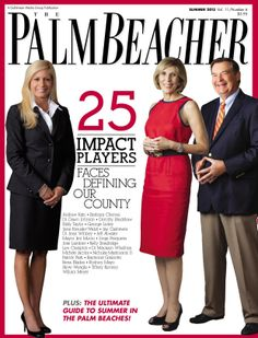 Palm Beacher Magazine, Summer 2013  http://www.PalmBeacherMagazine.com