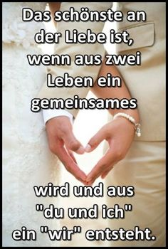 Schöne Sprüche Der Liebe Beautiful Sayings Of Love separator: Beautiful Sayings Of Love Top Quotes, Baby Quotes, Best Wedding Colors, Fun Wedding Invitations, Marriage Proposals, Wedding Quotes, Wise Words, First Love, Love You