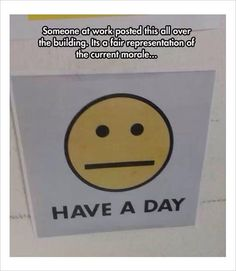 """#1 Another fine day ruined by responsibility.#2 Work memes: """"Have a day""""#3 """"Two weeks notice"""" as the finest level.#4 How I feel about group project.#5 I pray for this every day!#6 An aggressive passive office note.#7 Awesome desk sign: """"Don't..."""
