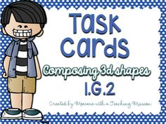 "FREEBIE! GeometryThis set of task cards is aligned to common core standard 1.G.2. This standard states, ""Compose two-dimensional shapes (rectangles, squares, trapezoids, triangles, half-circles, and quarter-circles) or three-dimensional shapes (cubes, right rectangular prisms, right circular cones, and right circular cylinders) to create a composite shape, and compose new shapes from the composite shape.""12 Task Cards- Each task card shows a clue to the 3-d shapes, or an assortment of 2d"