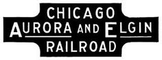 Chicago, Aurora and Elgin Railroad (formally the Aurora, Elgin & Chicago until 1922 ). An interurban railroad that operated passenger and freight service. Abandoned in Train Map, Railroad History, Train Engines, Chevrolet Logo, Aurora, Engineering, Chicago, Logos, Planes