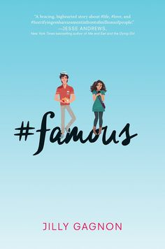 Cover Reveal: #famous by Jilly Gagnon - YA Highway