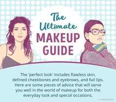 The Ultimate Makeup Guide You Can't Live Without
