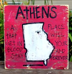"Wooden Signs, Southern Wood Signs, Hand Painted, Shabby Chic, Wood Art, Distressed Wood Sign: ""Athens, GA,  A Place That Gets In Your Blood"". $29.00, via Etsy."