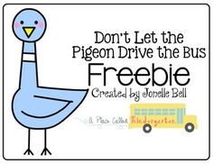 Check out this freebie for one of my favorite back to school books, Don't Let the Pigeon Drive the Bus. These activities are perfect for getting little ones excited about reading and writing. Check out my blog to find other back to school book freebies...A Place Called KindergartenCreated byJonelle BellA Place Called Kindergarten