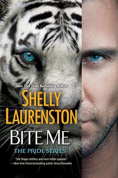 Bite Me by Shelly Laurenston | Pride, BK#9 | Publisher: Brava | www.shellylaurenston.com | Publication Date: March 25, 2014 | #Paranormal #shape-shifters