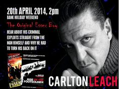 Carlton Leach - Easter Sunday with the original Essex Boy on Sunday April 20, 2014 at 1:00 pm to 8:00 pm, The original Essex boy makes an appearance at Viva Blackpool on Easter Sunday - for a meet & greet special. Fans of the books and the films can hear first hand the tales from Carlton's criminal past. Inquiries  http://atnd.it/8800-1, Price: Standard Ticket: £25.00, VIP Ticket: £35.00, Venue details: The Festival Suite at Viva Blackpool, 3 Church Street, Blackpool FY1 1HJ, United Kingdom