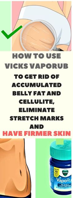 How to Use Vicks VapoRub to Get Rid of Accumulated Belly Fat, Eliminate Cellulite and Have Firmer Skin – Real Health