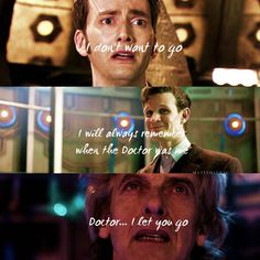 #DoctorWho Last words of 10, 11 and 12//Not necessarily the very last.