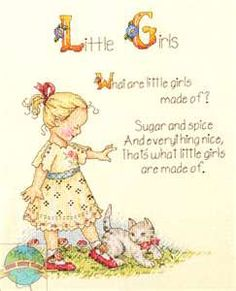 "Mary Englebreit illustration of ""What are Little Girls Made of""? Sugar and Spice and Everything Nice!"
