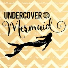 Undercover Mermaid SVG, SVG cutting file, Cricut, Dxf, PNG, Vinyl, Eps, Cut Files, Clip Art, Vector, Quote, Saying by SVGEnthusiast on Etsy