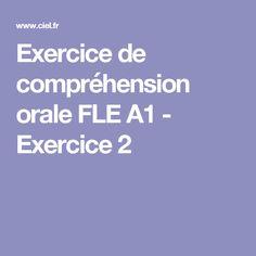 Exercice de compréhension orale FLE A1 - Exercice 2