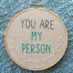 """You Are My Person"" - a Grey's Anatomy embroidery hoop to give your BFF"