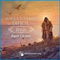 Aunque el camino sea difícil , con Hesus llegare a la meta