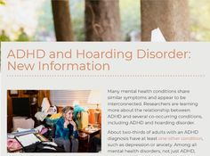 Hoarding disorders or hoarding behaviors and ADHD often occur together, especially as both stem from challenges with executive functioning. - CHADD Mental Health Disorders, Mental Health Conditions, Aspergers Autism, Asd, Autism Spectrum Disorder, Bipolar Disorder, Defiance Disorder, Oppositional Defiance, Conduct Disorder