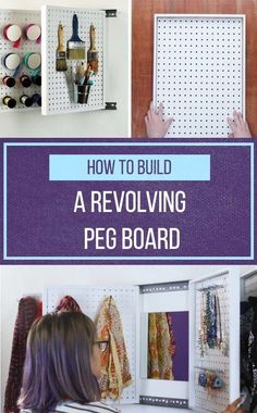 Get Organized With These Simple DIY Rotating Peg Boards