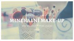 Domácí minerální make-up pro všechny typy pleti Place Cards, Make Up, Place Card Holders, Health, Fitness, Health Care, Makeup, Beauty Makeup, Bronzer Makeup