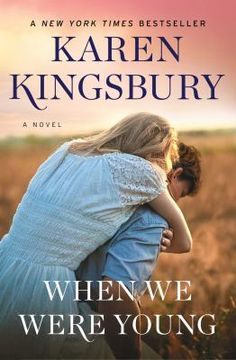 Buy When We Were Young by Karen Kingsbury at Mighty Ape NZ. From New York Times bestselling author Karen Kingsbury comes a classic story about second chances, featuring the beloved Baxter family and a young . New Books, Books To Read, Karen Kingsbury, Young Fathers, What About Tomorrow, Thing 1, Beautiful Love Stories, We Are Young, Free Reading