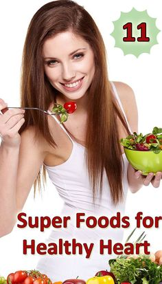 11 Super Foods for a Healthy Heart