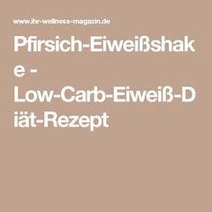 Pfirsich-Eiweißshake - Low-Carb-Eiweiß-Diät-Rezept