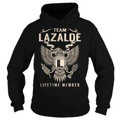 Team LAZALDE Lifetime Member - Last Name, Surname T-Shirt #name #tshirts #LAZALDE #gift #ideas #Popular #Everything #Videos #Shop #Animals #pets #Architecture #Art #Cars #motorcycles #Celebrities #DIY #crafts #Design #Education #Entertainment #Food #drink #Gardening #Geek #Hair #beauty #Health #fitness #History #Holidays #events #Home decor #Humor #Illustrations #posters #Kids #parenting #Men #Outdoors #Photography #Products #Quotes #Science #nature #Sports #Tattoos #Technology #Travel…
