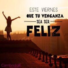 #viernes #serfeliz #felicidad #cwp