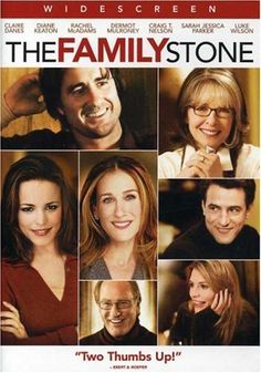 """The Family Stone"" My all time favorite movie during the holidays."