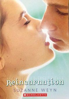 Reincarnation by Suzanne Weyn