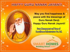 May you find happiness & peace with the blessings of Guru Nanak Devji. Happy Guru Nanak Jayanti!