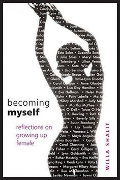 [Becoming Myself: Reflections on Growing Up Female] (By: Willa Shalit) [published: November, 2006]