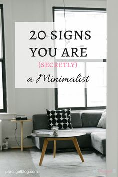 Often times, we crave a life that's different from the one we are currently living. Sometimes, we don't even know what we really want or how to get there. A minimalist lifestyle might be exactly what you need! Find out the 20 signs that you are secretly a minimalist, and decide if the minimalist life is for you!