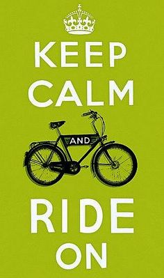 Keep Calm - Ride On