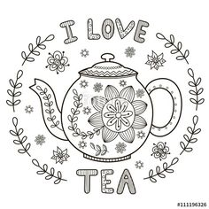 I Love Tea coloring page